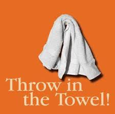 throw in the towel